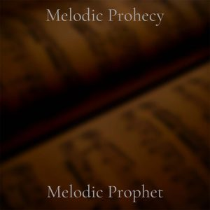 Melodic Prophet